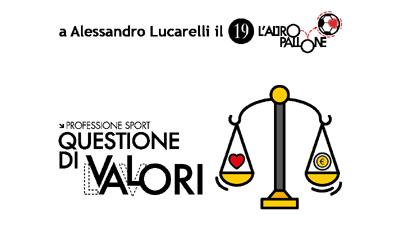 XIX l'Altropallone a Alessandro Lucarelli